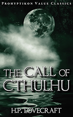 The Call of Cthulhu, H.P. Lovecraft. 978-1-926801-05-6