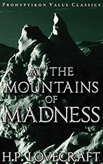 At the Mountains of Madness, H.P. Lovecraft. 978-1-926801-06-3